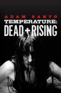 Temperature Dead and Rising